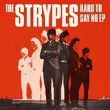 Hard2SayNoEp_TheStrypes_2014.jpg